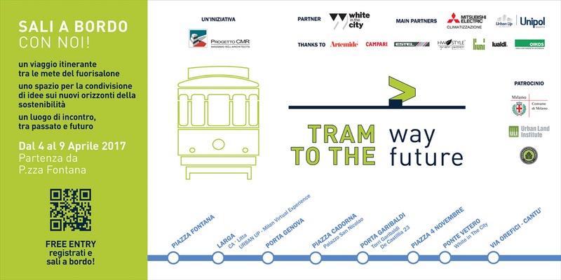 Fuorisalone 2017 – Tramway To The Future